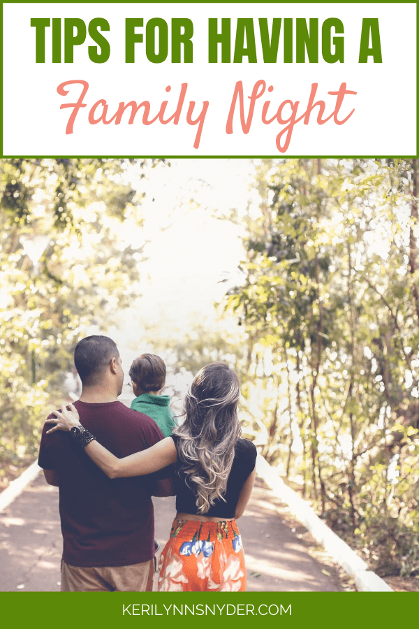 Get started with a family night using these tips!