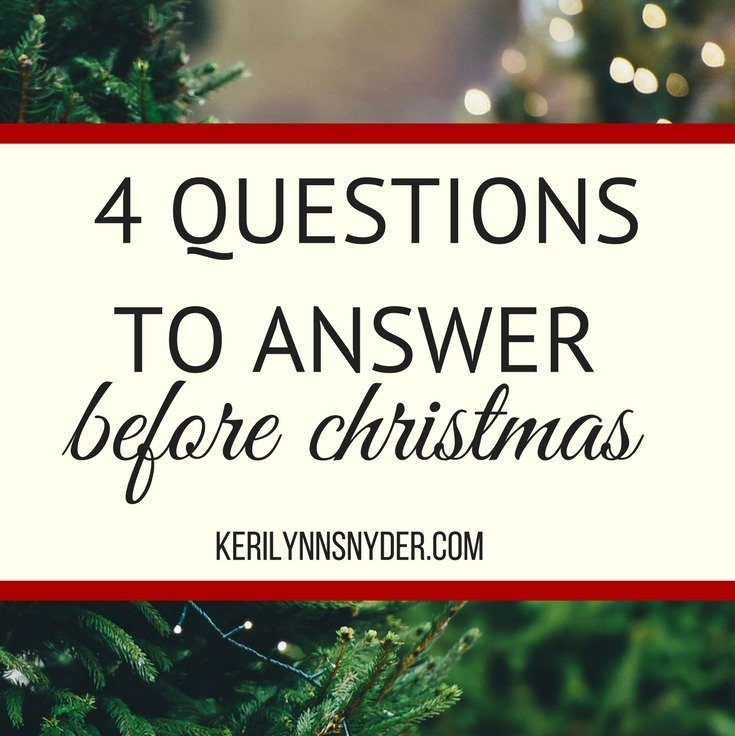 Want an intentional christmas? Answer these four questions before christmas