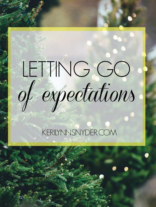 Learn how to let go of expectations at Christmas
