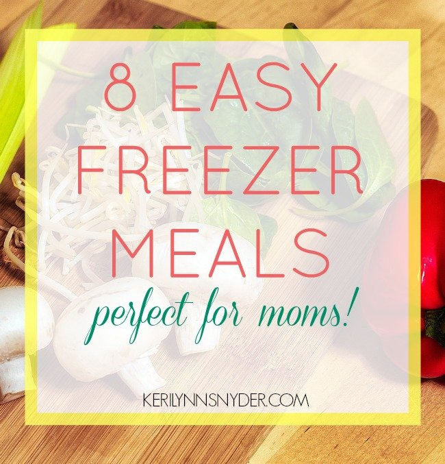 8 Easy Freezer Meals for Moms