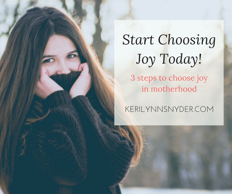 Tips for Moms to Start Choosing Joy Today