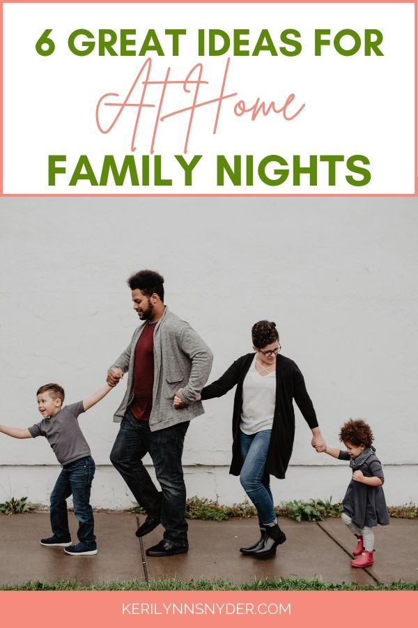 Ideas for at home family nights. Check out these 6 ideas!