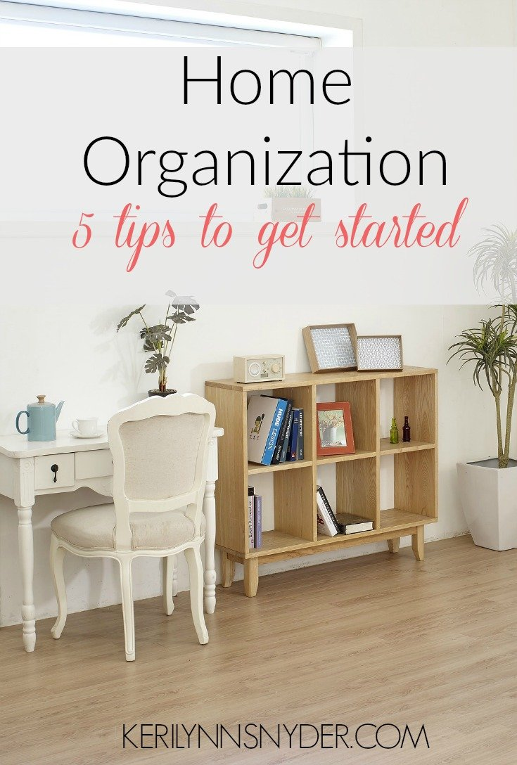 Home Organization 101: How to have an organized home. Tips to get you started!