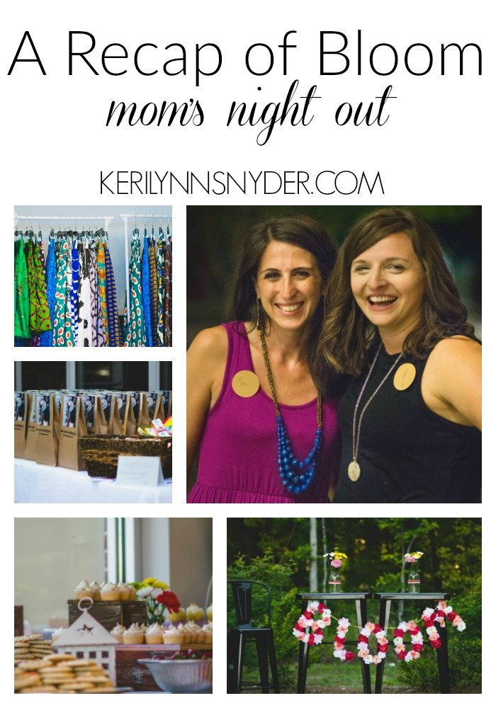 A recap of Bloom- a mom's night out event