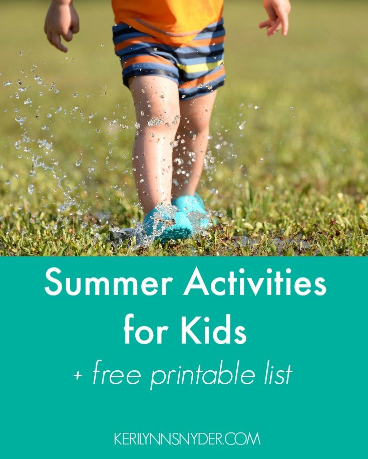 Summer Activities for Kids- Let go of boredom with these fun inside and outside activities + free printable list