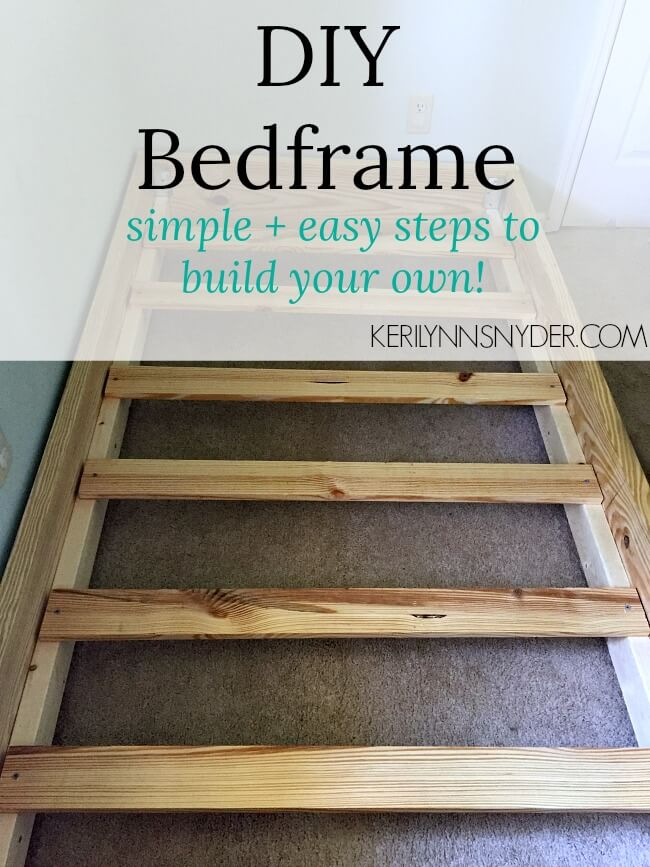 DIY Bed frame- a simple tutorial to help build a bed frame