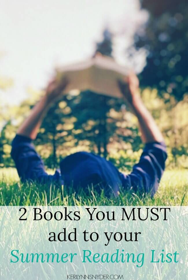 2 Books You Need to add to your Summer Reading List!