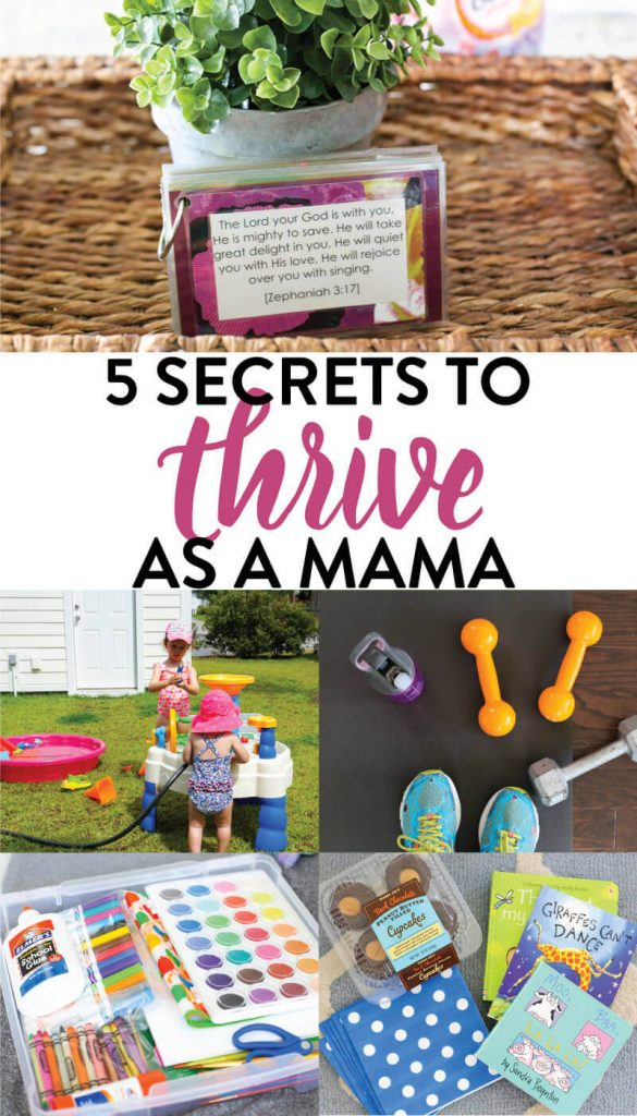 5 Secrets to Thrive as a Mama