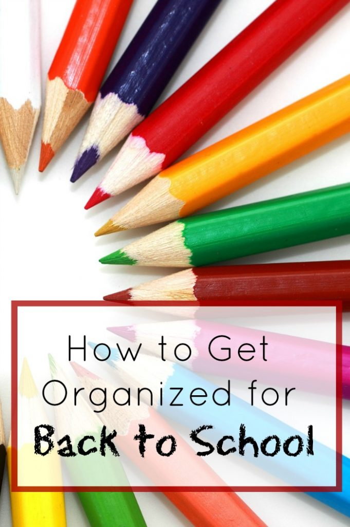 How to get organized for school- best tips for moms