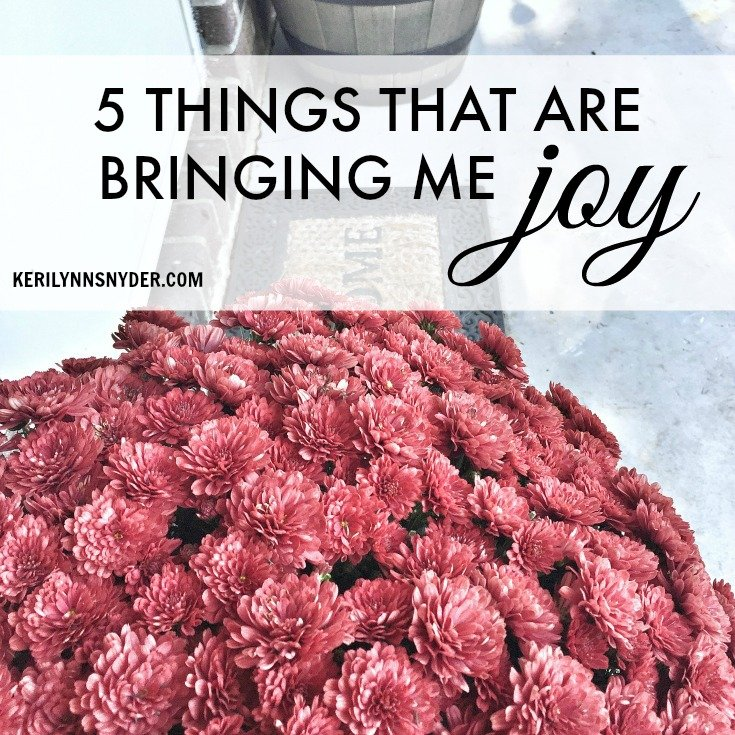 5 Things Bringing Me Joy- October