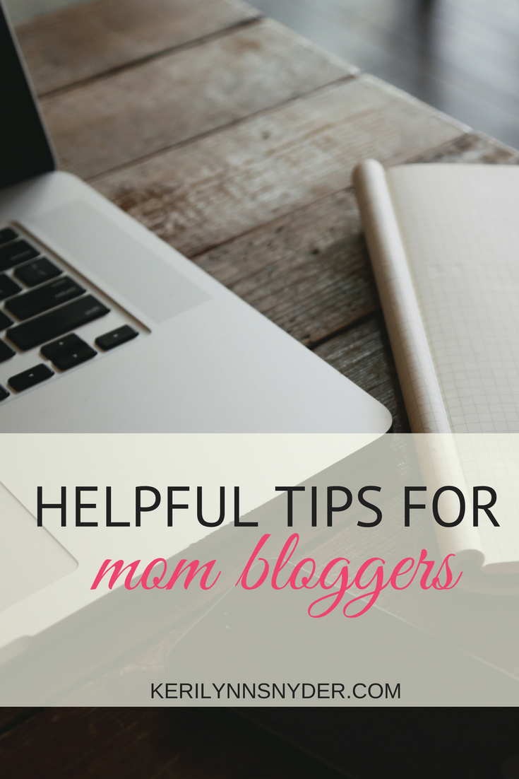 Blogging Tips, Tips for Bloggers, Mom Bloggers Tips