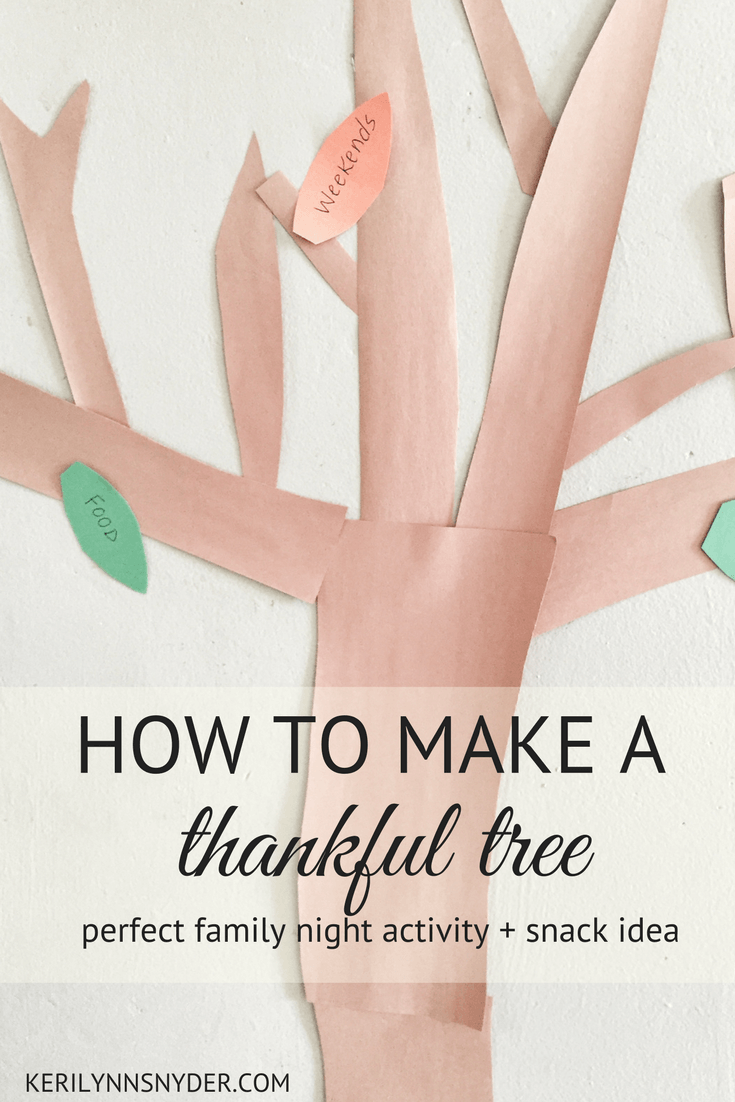 How to make a thankful tree, family night activity