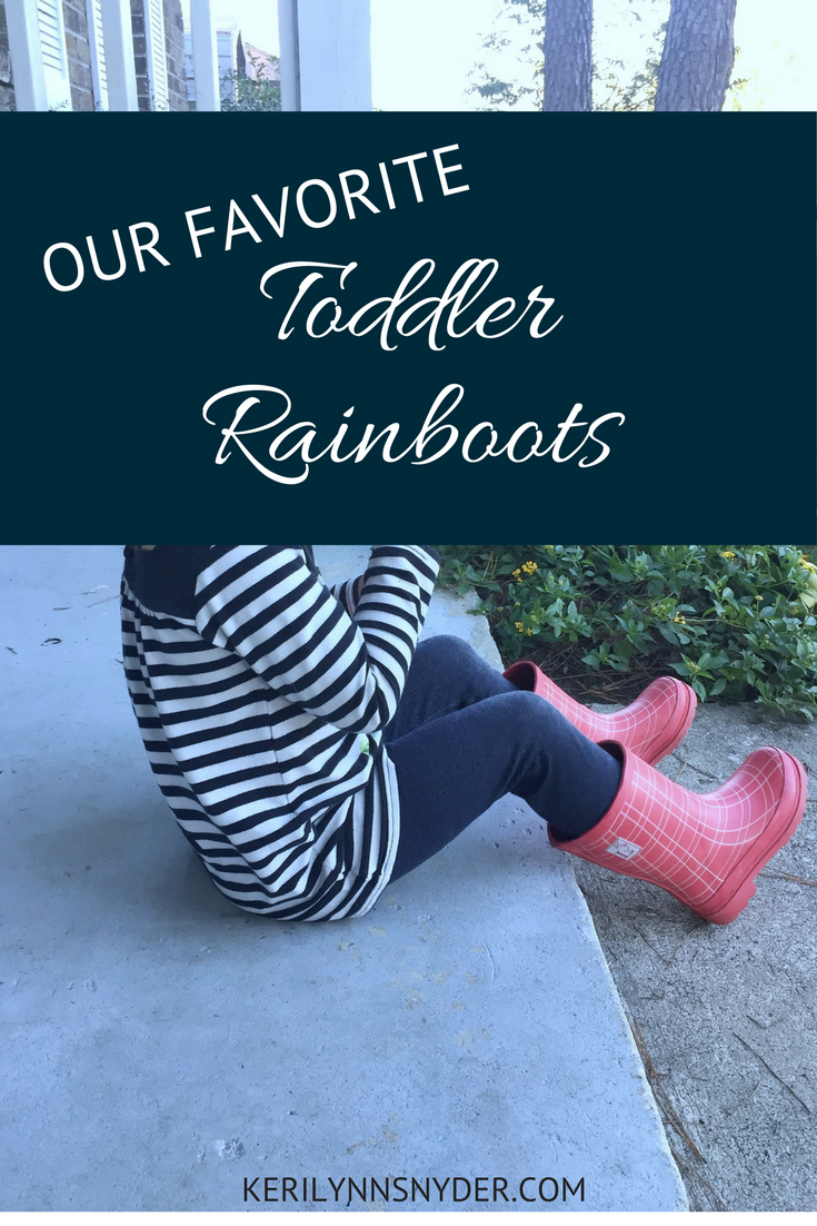 Toddler Rainboots- Favorite Toddler Rainboots