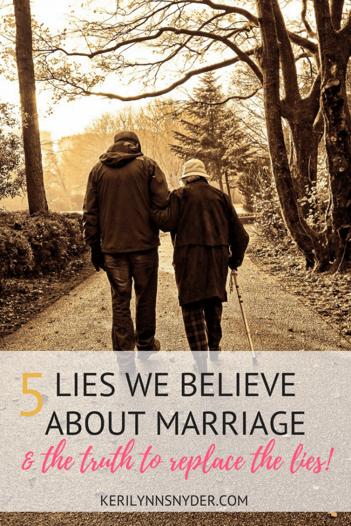 The lies about marriage we believe- encouragement for marriage