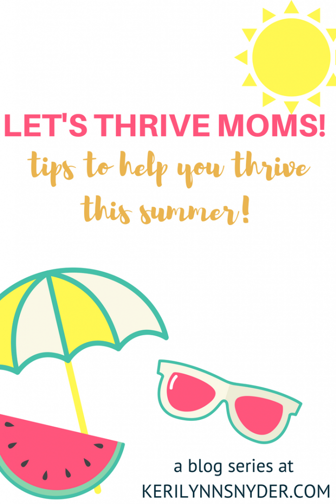 Thrive this summer with these tips