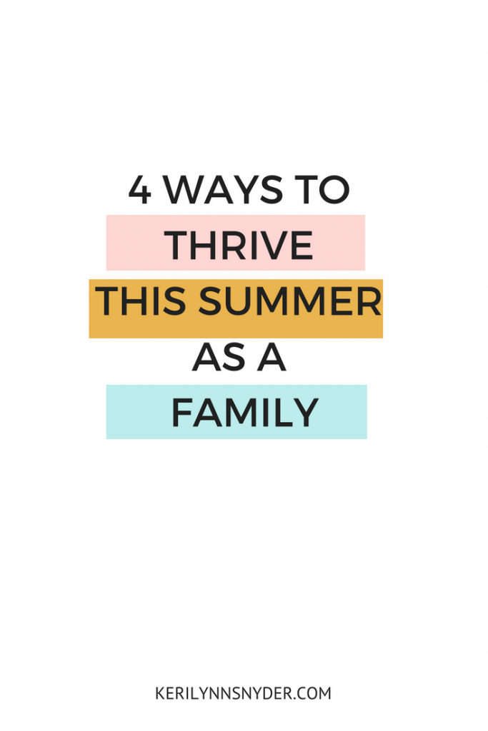 How to thrive as a family in the summer