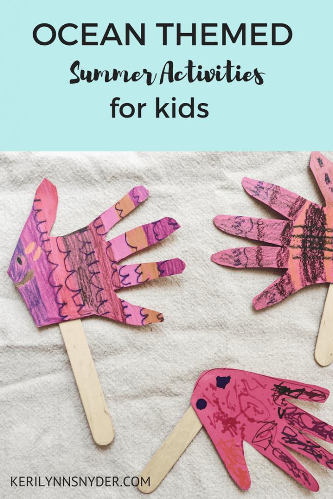 5 ocean themed summer activities for kids- lifestyle blog