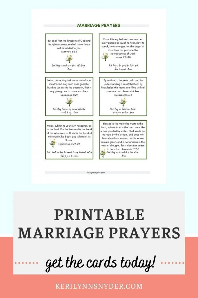 Get the marriage prayer cards printable to help you focus on praying for your spouse.