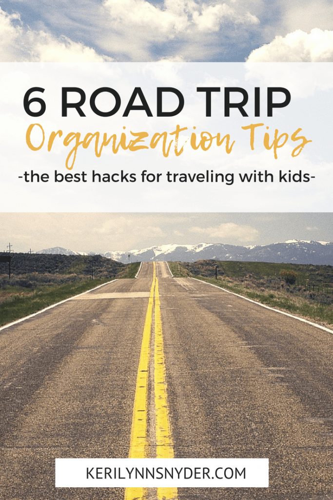 Road Trip Organization Tips