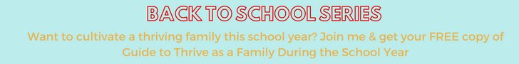 Back to School Email Series, Free guide to help your family thrive this school year