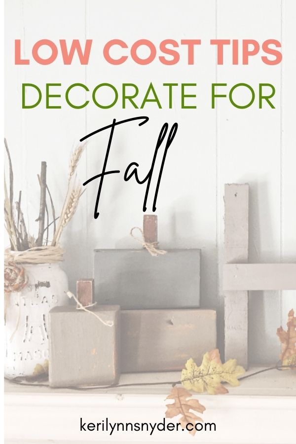 Easy tips to decorate for fall and not spend a ton of money!