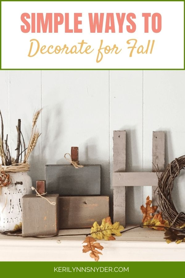 Decorate for fall this year with simple ideas!
