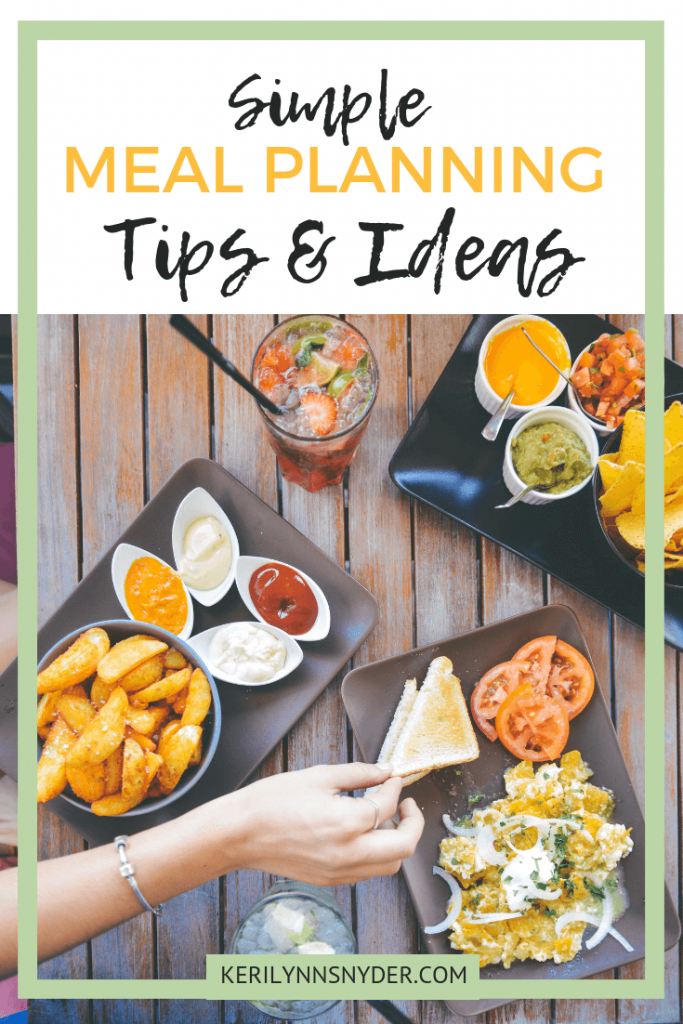 Meal Planning tips to help you as a mom, Keri Lynn Snyder Blog