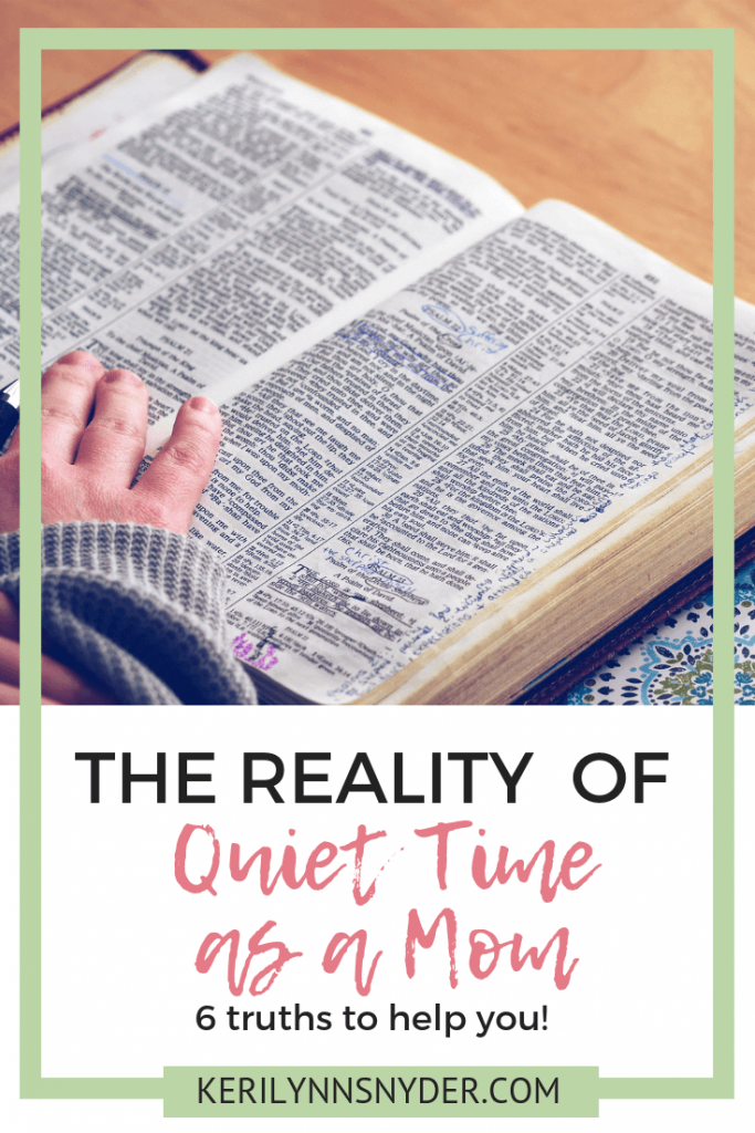 How to have quiet time as a mom, Quiet time as a busy mom tips, Keri Lynn Snyder, Family Lifestyle Blog