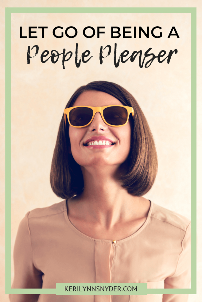 How to stop being a people pleaser by choosing your best yes, Keri Lynn Snyder Family Lifestyle Blog