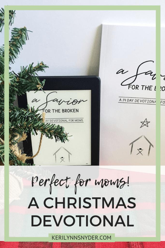 An advent devotional for moms, Christmas devotional for moms, Keri Lynn Snyder Blog