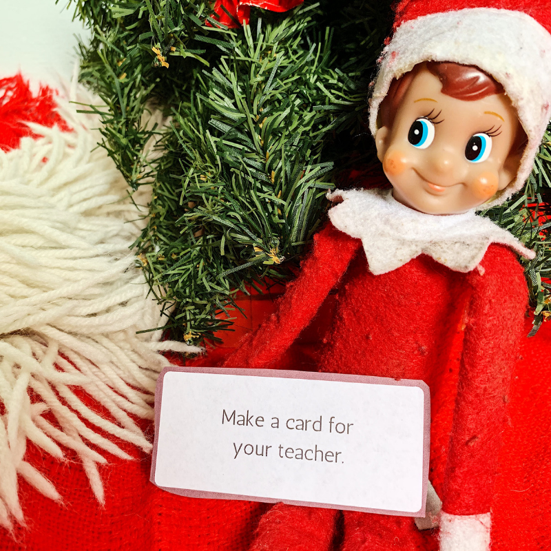 Have fun with a Random Acts of Kindness challenge. Use your elf to have fun with this! Grab the free printable cards