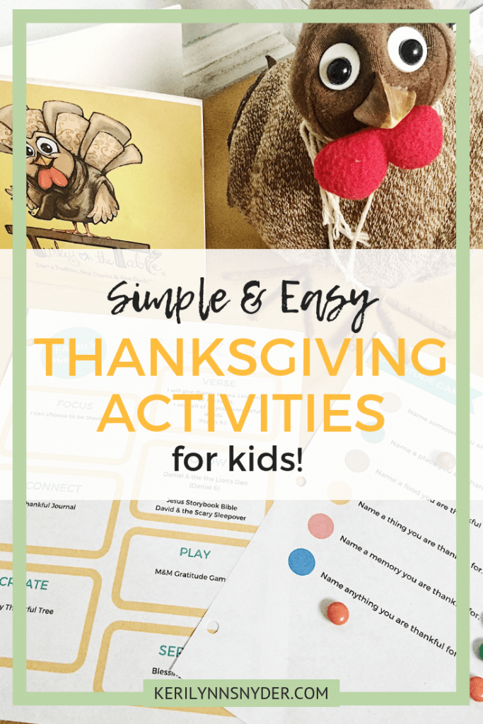 Easy and simple thanksgiving activities for kids, Keri Lynn Snyder Family Lifestyle Blog