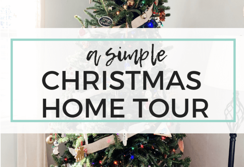 Christmas home tour- sharing a simple tour of our home, Keri Lynn Snyder Lifestyle Blog