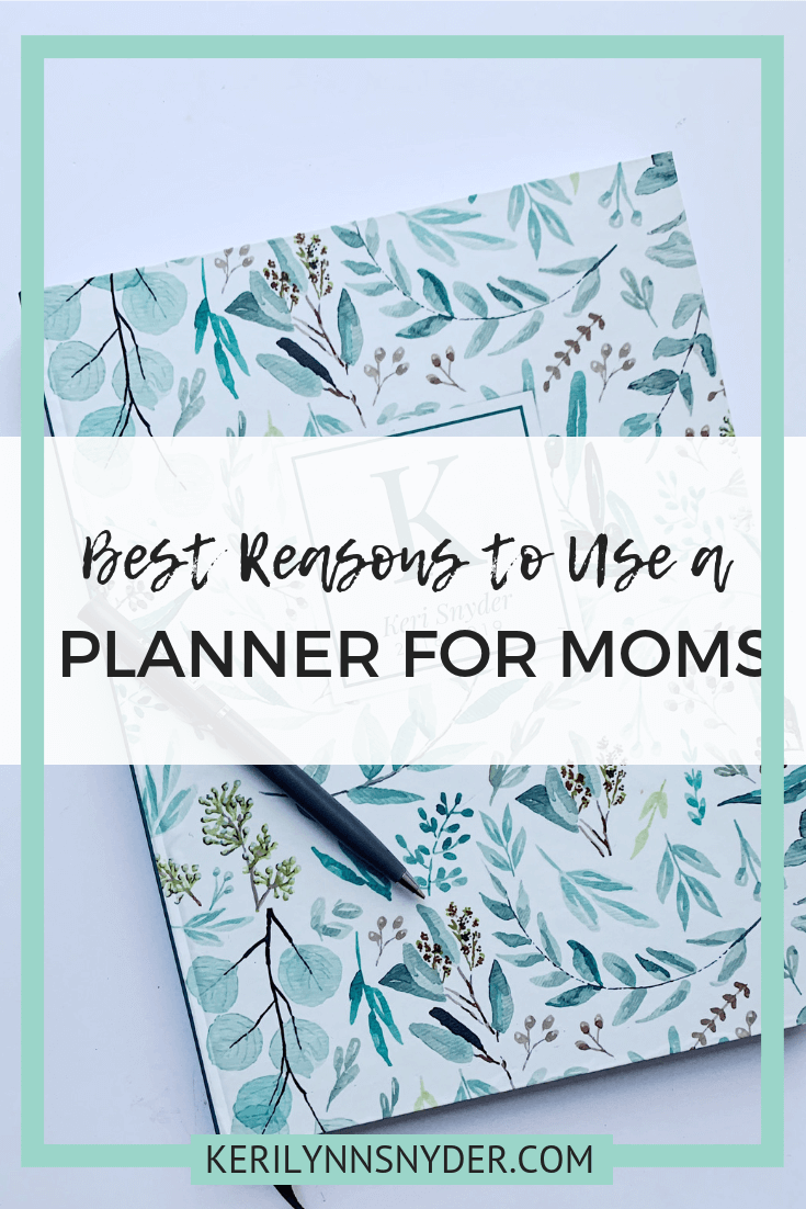 Why Using a Moms Planner is helpful