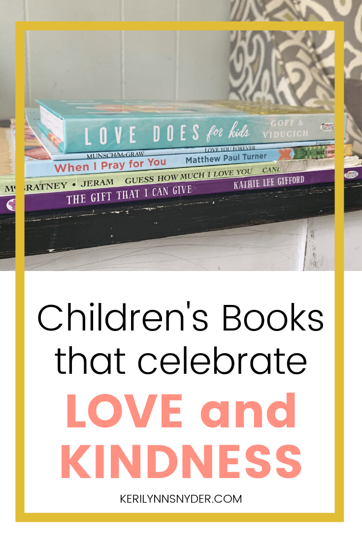 5 Children's Books that Celebrate Love and Kindness, Children's books that teach about love and kindness, kids books