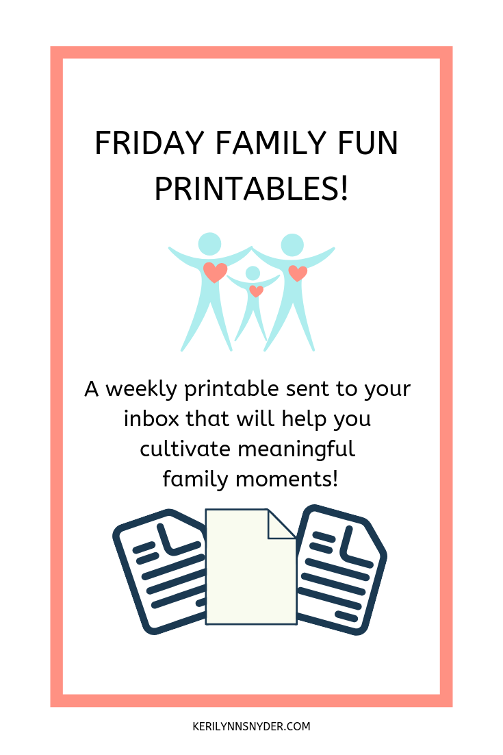 Family Fun Printables- a free family focused printable sent to your inbox every Friday!