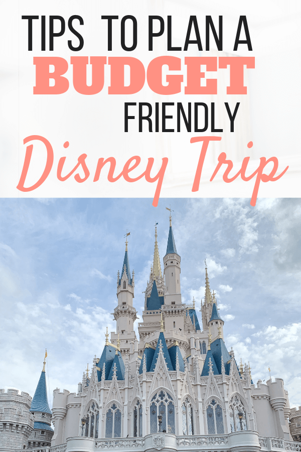 The best tips to plan a budget friendly Disney trip for your family, Disney World, Magic Kingdom, Disney on a Budget