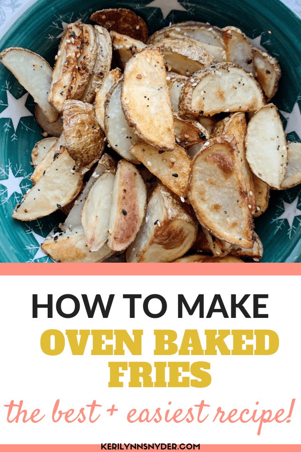 The best oven baked fries. Simple recipe