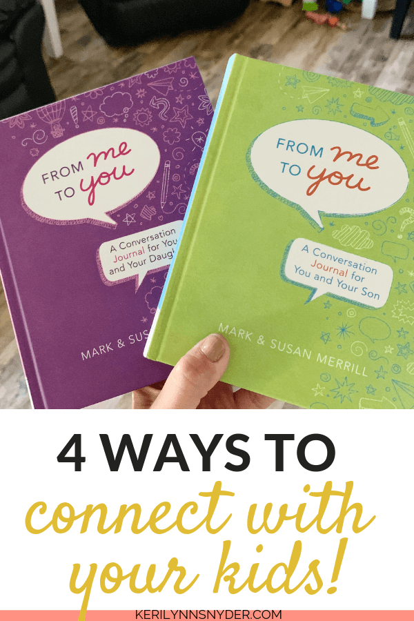 Four Ways to Connect With Your Kids