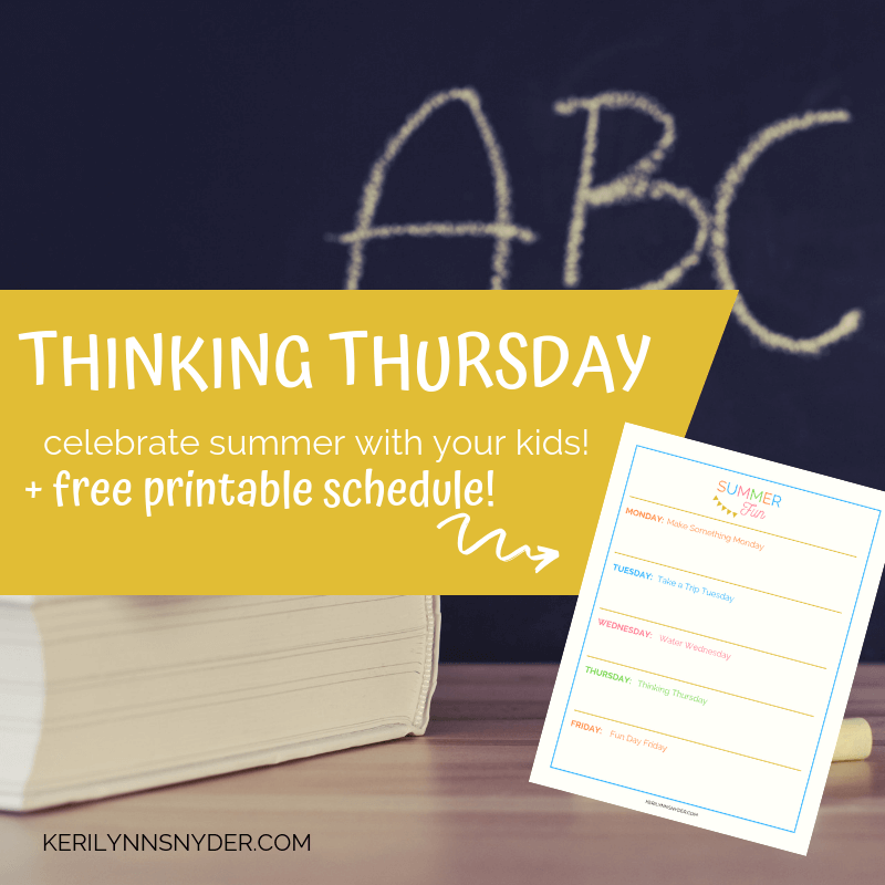 Thinking Thursday: Fun ideas for summer learning