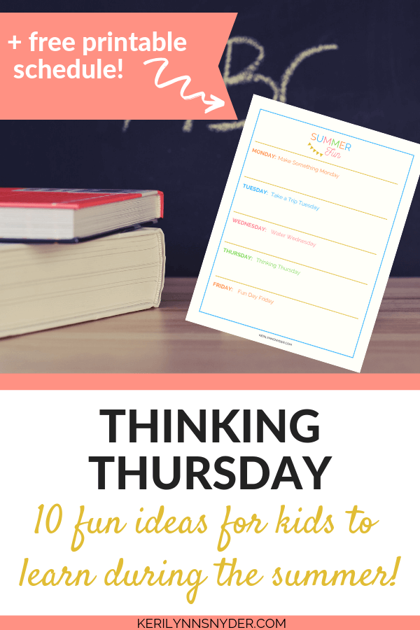 Thinking Thursday: Fun ideas for summer learning. Grab the free printable!