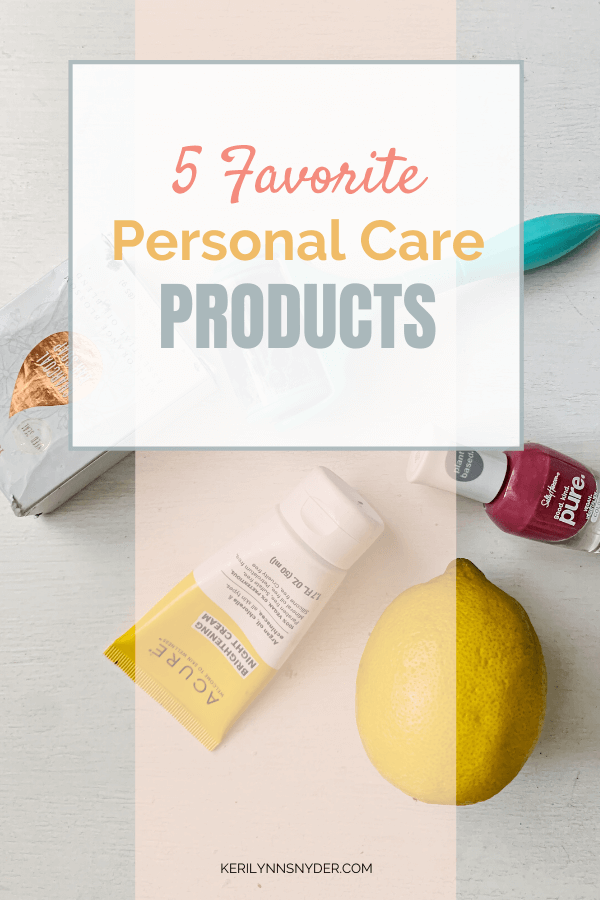 Friday Favorites: Personal Care Items