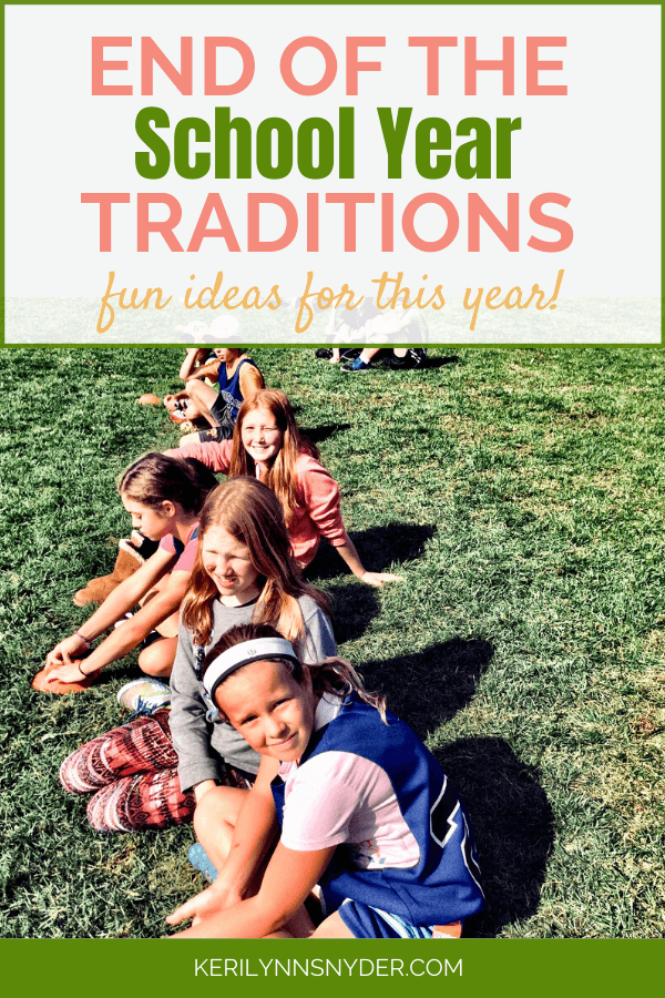 End of the School Year Traditions