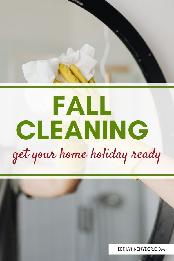 Fall Cleaning Challenge- 14 days of quick cleaning tasks to get your home ready for the holidays!