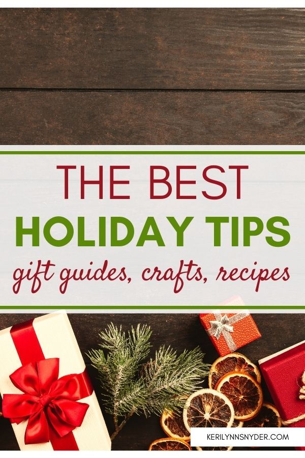 Check out the best holiday tips. Ideas for gifts, home decor, crafts, activities, and more.