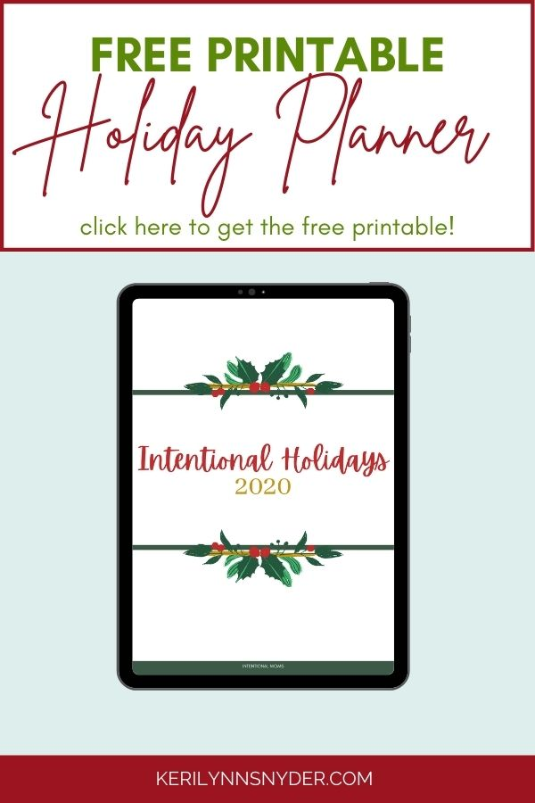 Use the Intentional Holidays Planner to help you plan out your holiday season.