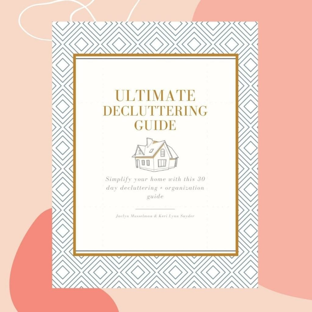 The Ultimate Decluttering Guide