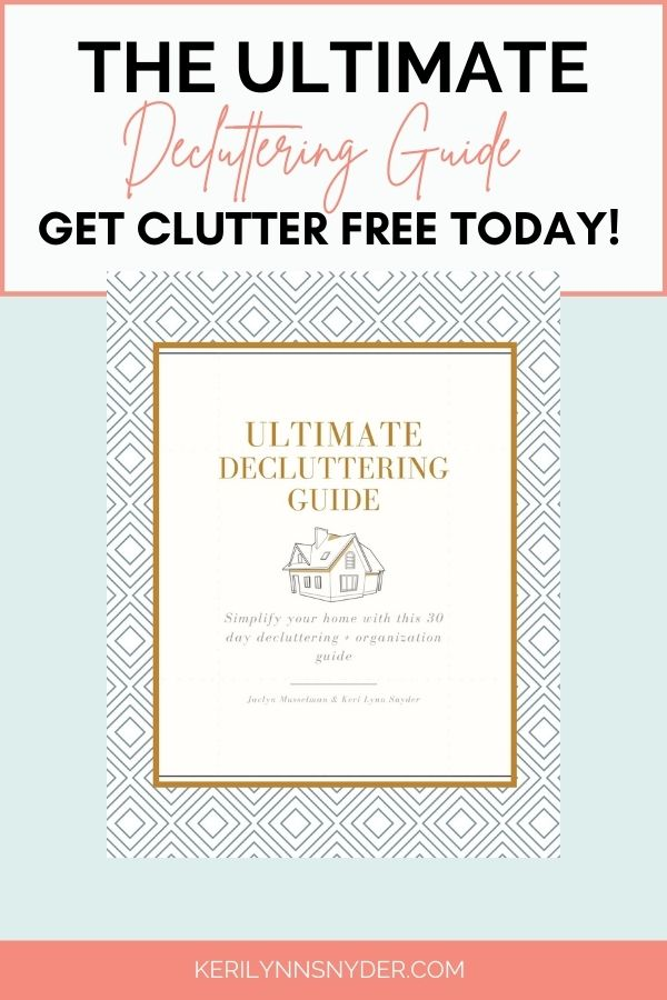 Get your home decluttered and organized with the Ultimate Decluttering Guide. Learn more here.