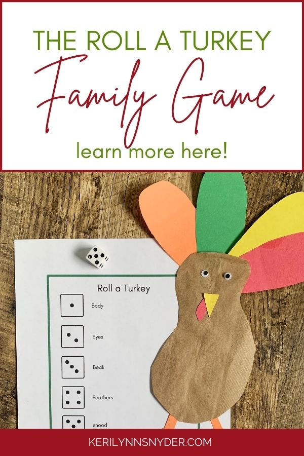 Have fun playing the Roll a Turkey Game. Get the free printable to use with this.