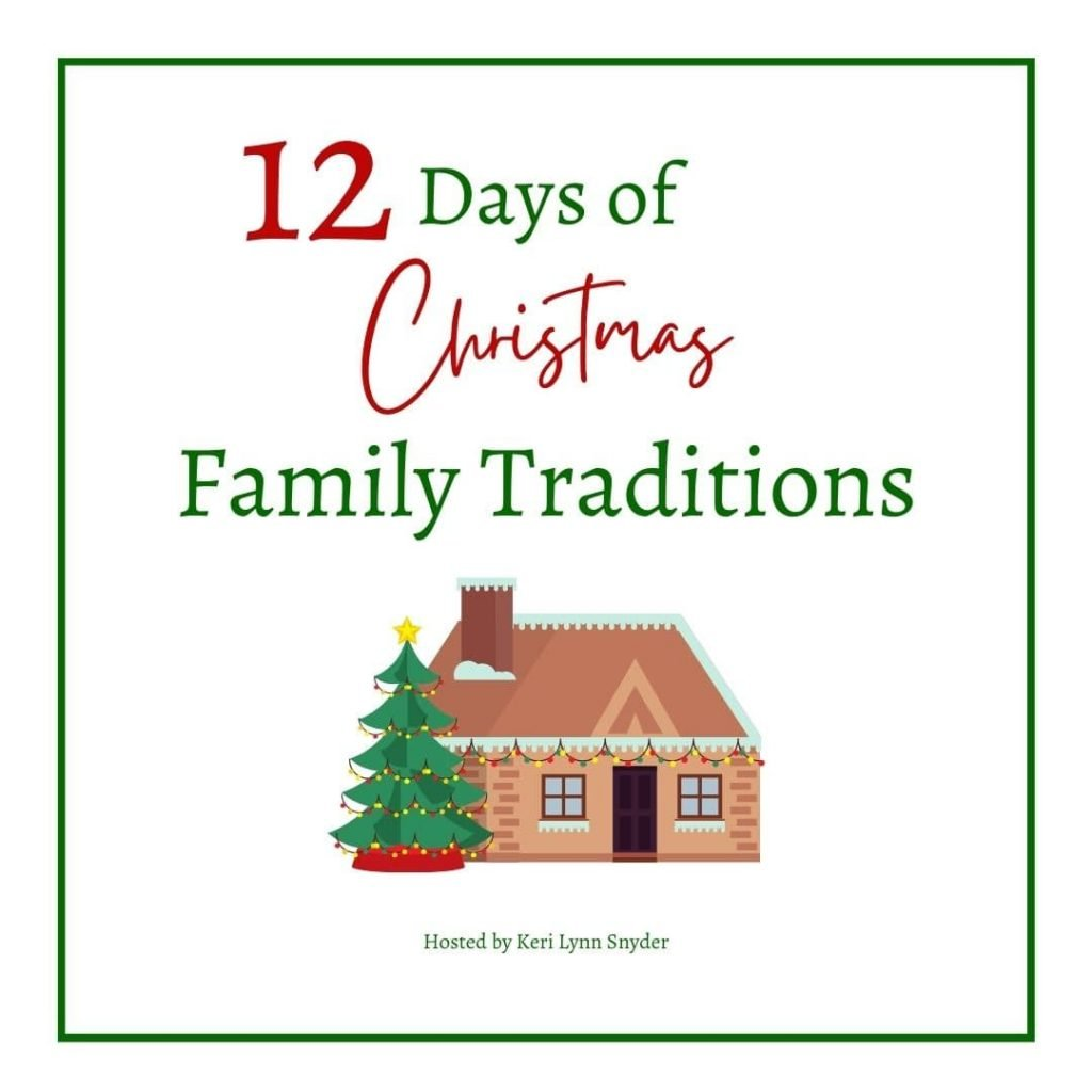 12 days of Christmas family traditions
